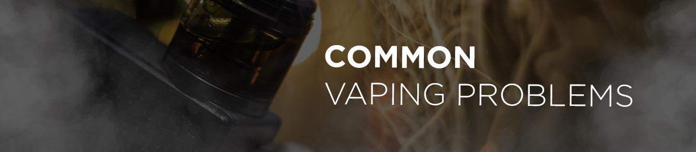 120ml E-Juice - Common Vaping Problems