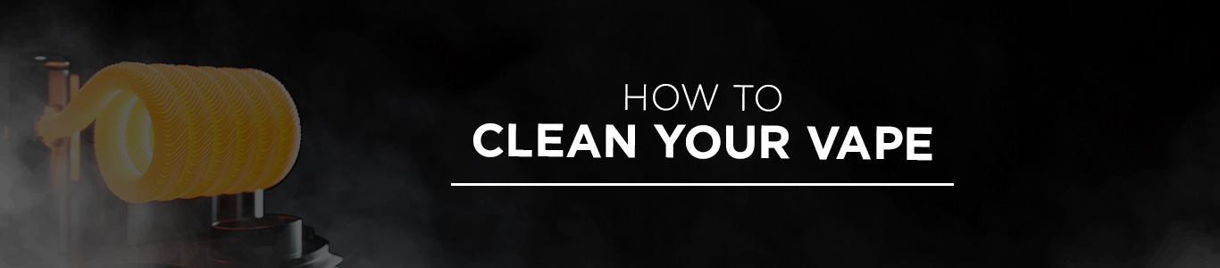 120ml E-Juice - How to Clean your Vape